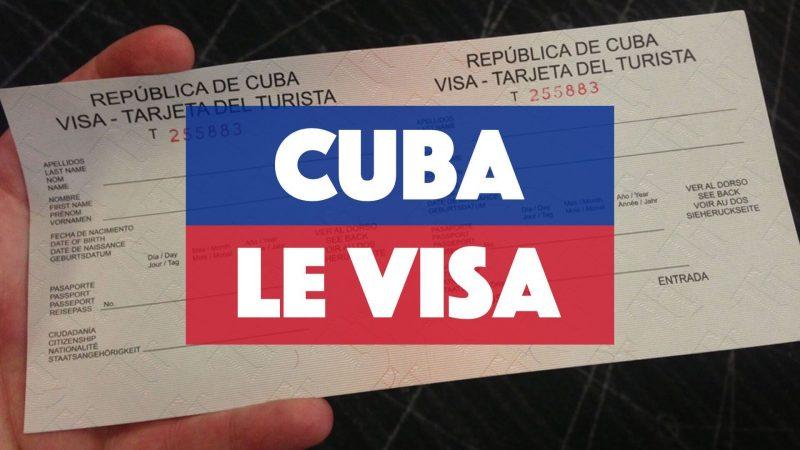 Faut-il avoir visa voyager Cuba